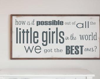 Farmhouse Rustic Wood Sign, Best Little Girls, Daughter Wall Art,  Farmhouse Design, Home Decor Wood Sign, Nursery Wooden Sign, Rustic Art