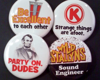Bill and Ted Button or Magnet Set