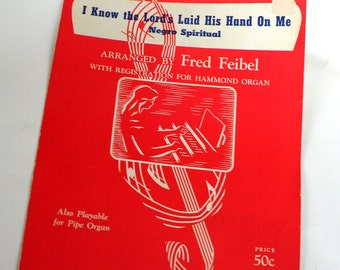 I Know The Lord Has Laid His Hands On Me Sale Etsy Solo Hammond Organ Music Sheet- 1946