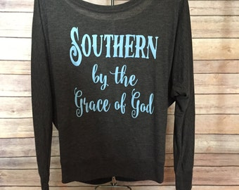 Southern grace of God , Southern grace, Southern girl shirt, Christian shirt, southern saying tee, raised in south, I love Jesus, cuz little