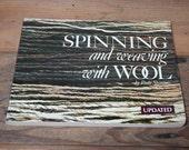 Spinning and Weaving with Wool by Paula Simmons Spinning Yarn Weaving Yarn Back to Basics Spinning Wheel Floor Loom.