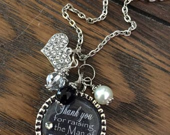 Mother of the Groom Gift, Thank you for raising the man of my dreams, wedding gift present daughter in law mother in law beautiful quote
