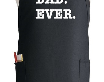 Customized Apron For Men Best Dad Ever Novelty BBQ Aprons