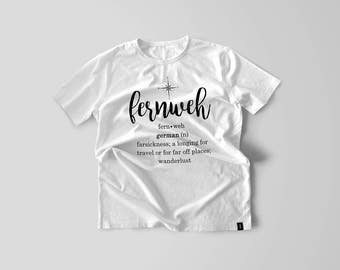 Travel Quote Typography Compass Graphic White and Black  Unisex Shirt Fernweh German Wanderlust Definition Shirt For Travel Lovers