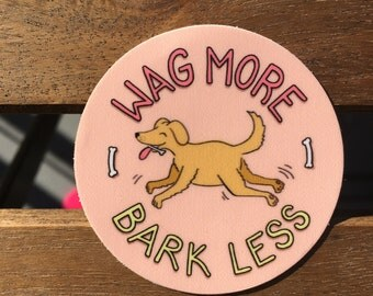 Unique Wag More Bark Less Related Items Etsy