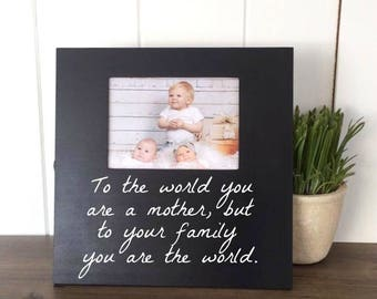 Custom Quote Photo Frame, Mom Quote Frame, Mother Daughter Gift, Mother Wedding Gift, Mother's Day Gift, Mother's Day Picture Frame