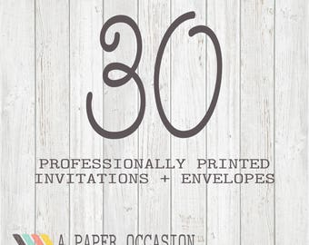 30 Professionally Printed Invitations