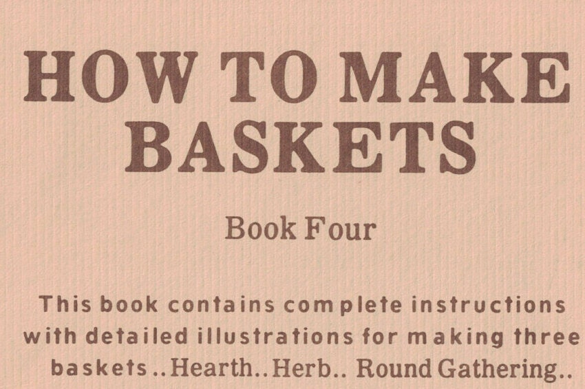 How To Make A Softcover Book : How to make baskets book paperback hearth herb