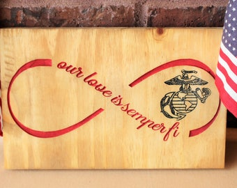 USMC girlfriend, USMC wife, Marine girlfriend, Marine wife, Our love is Semper Fi with infinity symbol and EGA, Carved Wood Sign