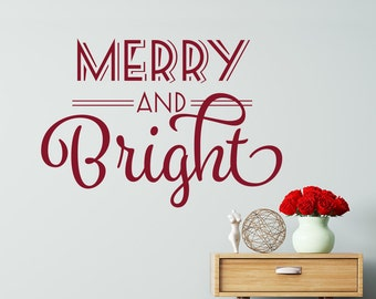 Merry And Bright Christmas Wall Quote