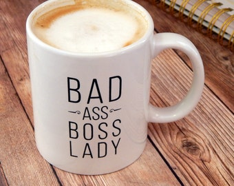 Bad Ass Boss Lady Coffee Cup