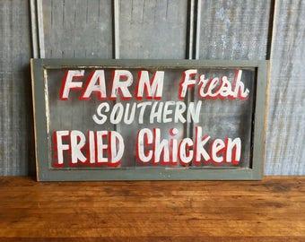 Vintage Fried Chicken Sign / Vintage Window / Farm / Fresh / Southern / Repurposed Window / Restaurant Decor / Kitchen / Farmhouse