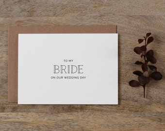 To My Bride On Our Wedding Day, I Can't Wait To Marry You, Wedding Card to Bride, Wedding Day Card, Wedding Cards, Future Wife Card, K5