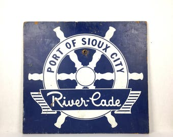 Vintage Nautical Port of Sioux City Sign Original Port of Sioux City River Cade Festival Sign