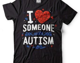 Autism T-Shirt I Love Someone With Autism Tee Shirt Autism Awareness Tee Shirt