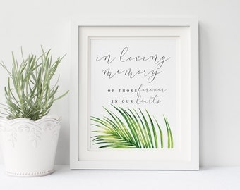 Printable wedding in loving memory sign, Wedding in lovin memory sign, tropical leaves in loving memory poem printable, The Aura collection