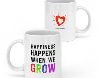 Happiness Happens When We Grow • 11oz Ceramic Mug • Quote Mugs • Coffee Mug • Tea Cup • Inspirational Mug • Unique Gift Red Heart Wisdom Zen