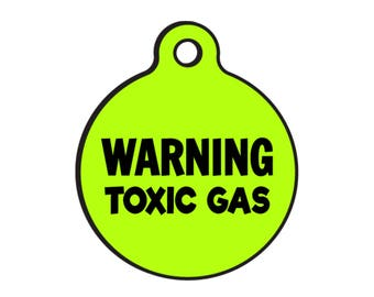 Funny Dog ID Tags - Personalized Pet Tags for Dogs - Custom Dog Collar Tag - Warning Toxic Gas