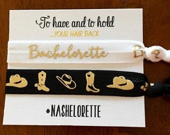 FULLY CUSTOMIZABLE Nashville Bachelorette To Have and To Hold Your Hair Back #Nashelorette Hair Ties / Hair Binders / Hair Elastics Card