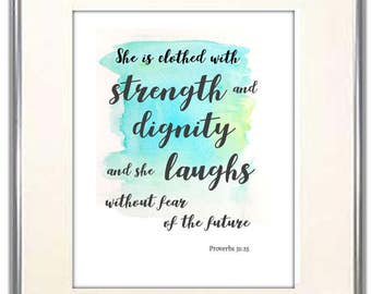 She is clothed with strength and dignity Proverbs 31:25 Bible Verse for Girl's Room. Inspirational Scripture for Women. Nursery Bible Verse