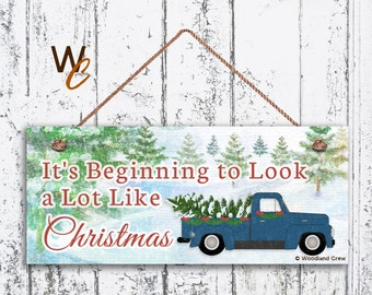 "Christmas Sign, 6""x14"" Sign, It's Beginning to Look a Lot Like Christmas, Vintage Truck, Rustic Holiday Decor, Christmas Gift,"