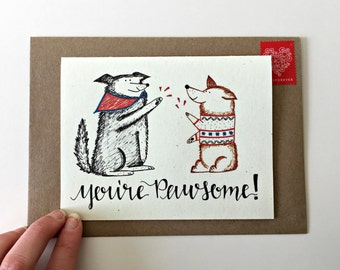 Dog Card / Dog Thank You Card / Youre Pawsome Dog Pun / Pet Sitter Gift