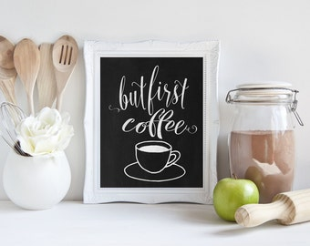 """Chalkboard Printable Quote """"But First Coffee"""" Saying art print rustic printable digital Instant Download rustic kitchen home decor wall art"""