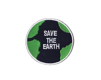 Save the Earth Patch - Save the Earth Embroidered Iron on Patch / Save the Earth Iron on Applique
