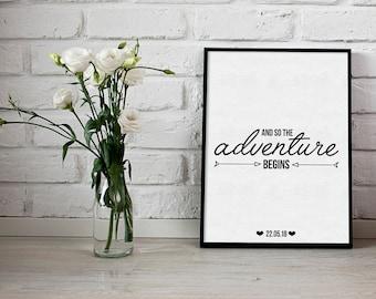 And so the adventure begins print - wedding print - new baby print - typography print - anniversary print - date print - paper anniversary