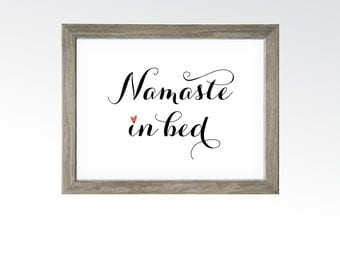 Namaste In Bed Sign - Demotivational Wall Art - Yoga Meditation Room Zen Decor - Printable Digital Art - INSTANT DOWNLOAD