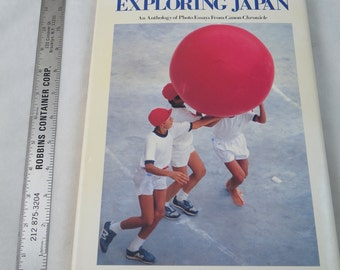 Exploring Japan : An Anthology of Photo Essays from Canon Chronicle 1988