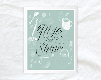 hand lettered kitchen wall decor - rise and shine - 8x10 11x14