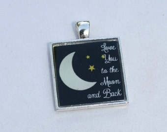 Love You to the Moon and Back Resin Pendant