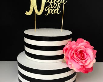 30th birthday Cake Topper, 30 never looked so good, Any number cake topper, any age cake topper, gold glitter 30th birthday cake topper