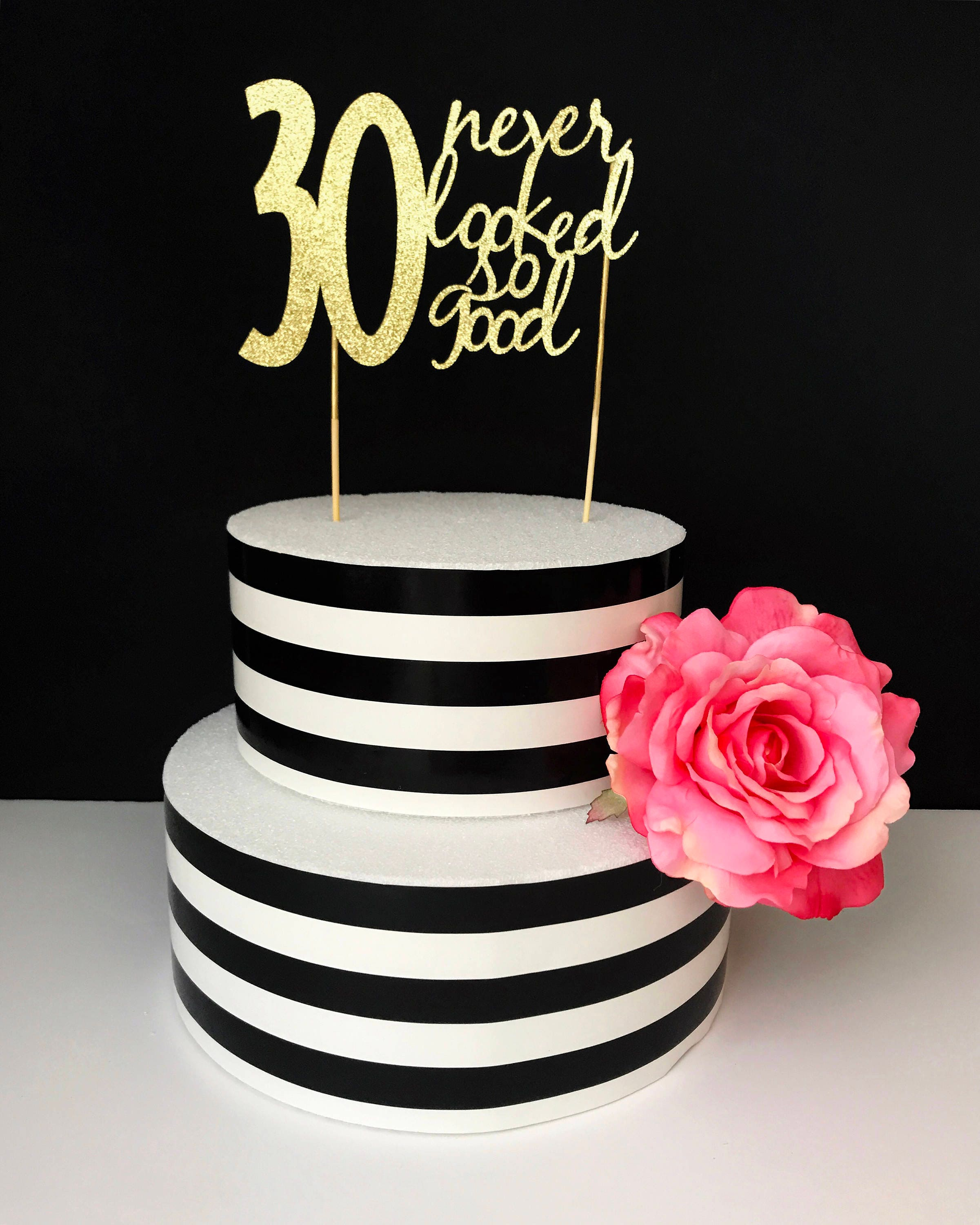 30th birthday cake topper 30 never looked so good any number for 30th birthday cake decoration