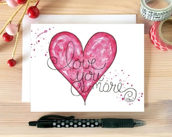 Romantic Card. Just Because Card. Love You More Love Card. Card for Boyfriend. Card for Husband. Card for Wife. Card for Her. Hand Drawn.