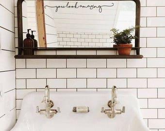 You Look Amazing Bathroom Mirror Decal Sticker