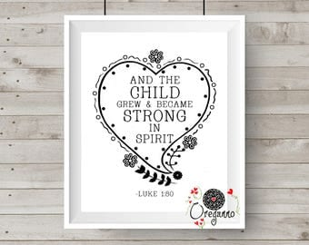 """Nursery wall art-Bible Verse Scripture """"And the child grew and became strong in spirit""""-Luke 1:80-inspirational poster-INSTANT DOWNLOAD"""