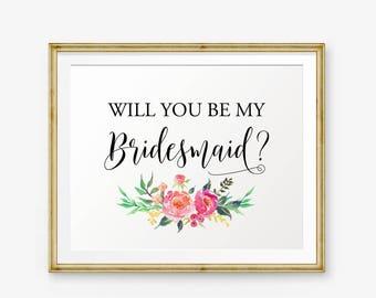 Will You Be My Bridesmaid Printable, Wedding Sign, Wedding Party Printable Sign, Ask Bridesmaid, Bridesmaid Gift, Wedding