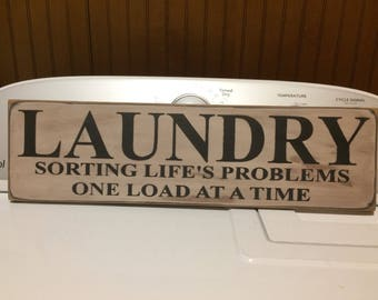 Laundry Room Sign - Laundry - Sorting Life's Problems One Load at a Time