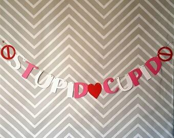 Stupid Cupid Anti Valentine's Day Garland