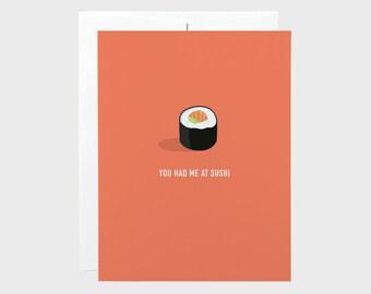Sushi Card | Funny Sushi Card | You Had Me At Sushi