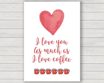 Valentines Card, coffee lover card