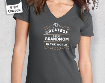 Greatest GrtGrandmom, GrtGrandmom Gift, GrtGrandmom T-shirt, World's Greatest GrtGrandmom Shirt, Gift For GrtGrandmom, GrtGrandmom T Shirt