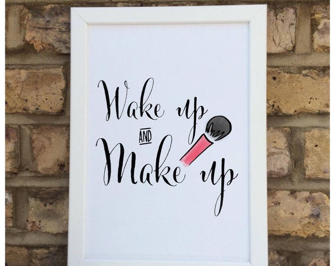 Wake and make up quote | Wall prints | Wall decor | Home decor | Print only | Typography