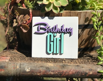 Birthday Girl/Prop/Birthday/Birthday  Sign/ Wood Sign/Photo Prop/Lasercut