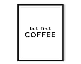 But First Coffee Print - Typography Poster - Instant Download - Printable Wall Art