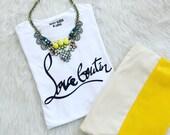 Love Boutin / Statement Tee /Graphic Tee / Statement Tshirt / Graphic Tshirt