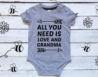 Grandma Onesie, All You Need is Love and Grandma, Grandparents Onesie, Pregnancy Reveal to Parents, I Love my Grandma, Grandma Baby Bodysuit