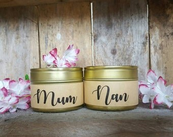 Mum/Nan candle - Mother's Day candle- Handmade scented tin candle- soy wax candle - mum candle - nan candle - Mother's Day Gift- candle
